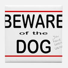 Beware Dog Tile Coaster