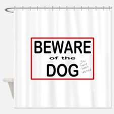 Beware Dog Shower Curtain