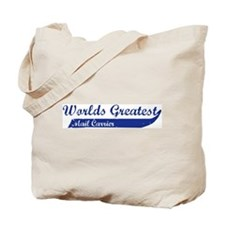 Greatest Mail Carrier Tote Bag