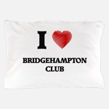 I love Bridgehampton Club New York Pillow Case