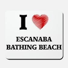 I love Escanaba Bathing Beach Michigan Mousepad