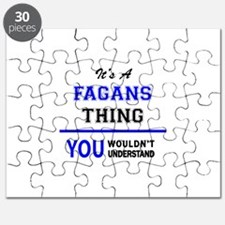 It's a FAGANS thing, you wouldn't understan Puzzle