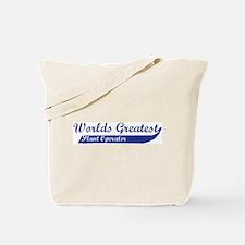 Greatest Plant Operator Tote Bag