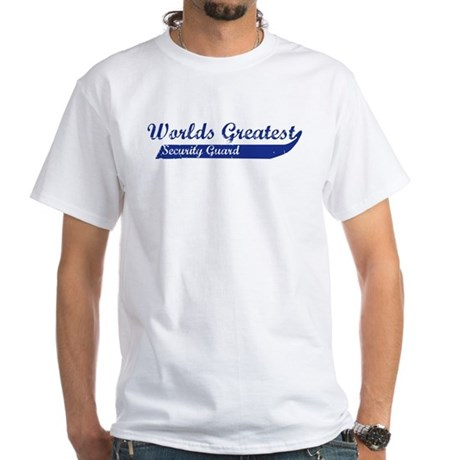 Greatest Security Guard White T-Shirt