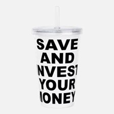 Save And Invest Acrylic Double-Wall Tumbler