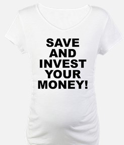 Save And Invest Your Money Shirt