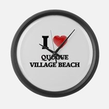 I love Quogue Village Beach New Y Large Wall Clock