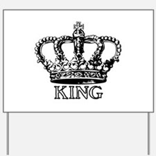King Crown Yard Sign