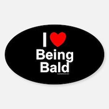 Being Bald Sticker (Oval)