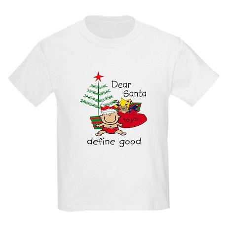 Funny Santa Define Good Kids Light T-Shirt