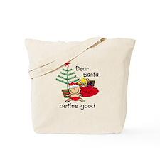 Funny Santa Define Good Tote Bag
