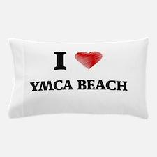 I love Ymca Beach Wisconsin Pillow Case
