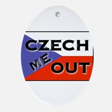 CZECH ME OUT Oval Ornament