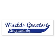 Greatest Acupuncturist Bumper Bumper Sticker