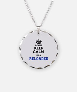 I can't keep calm Im RELOADE Necklace