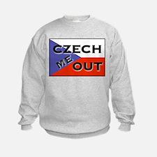 CZECH ME OUT Sweatshirt