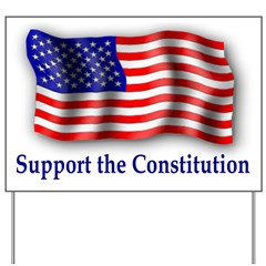 Pro-Constitution Flag Yard Sign