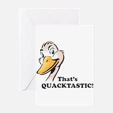 That's Quacktastic! Greeting Card