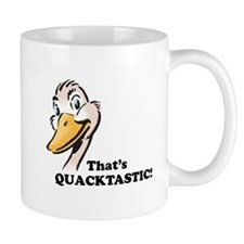 That's Quacktastic! Mug