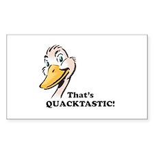 That's Quacktastic! Rectangle Decal