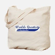 Greatest Cabinetmaker Tote Bag
