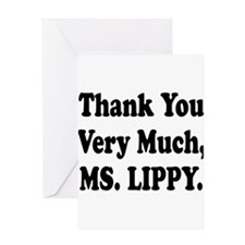 Thank You Ms. Lippy Greeting Card