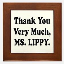 Thank You Ms. Lippy Framed Tile