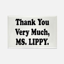 Thank You Ms. Lippy Rectangle Magnet