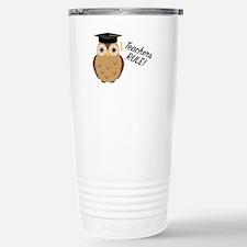 Teachers Rule Travel Mug