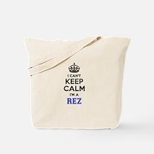 I can't keep calm Im REZ Tote Bag
