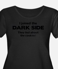 I Joined The Dark Side Plus Size T-Shirt