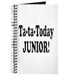 Ta-Ta-Today Junior! Journal