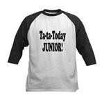 Ta-Ta-Today Junior! Kids Baseball Jersey