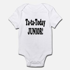 Ta-Ta-Today Junior! Infant Bodysuit