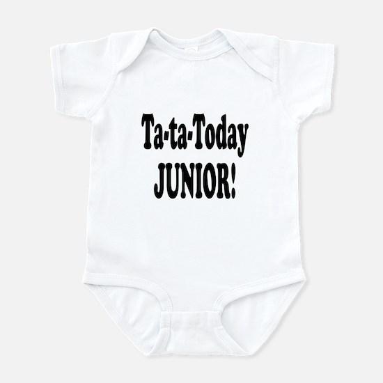 Ta-Ta-Today Junior! Infant Bodysuit
