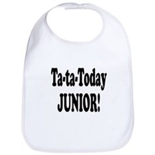 Ta-Ta-Today Junior! Bib