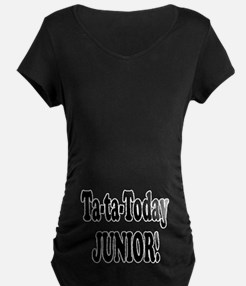 Ta-Ta-Today Junior! T-Shirt