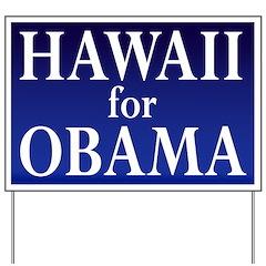 Hawaii for Obama Yard Sign