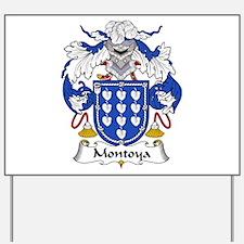 Montoya Yard Sign