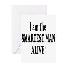 Smartest Man Alive Greeting Card