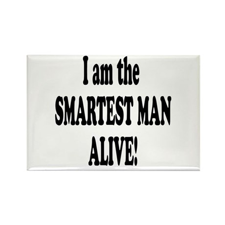 Smartest Man Alive Rectangle Magnet