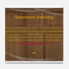 15th Quote; Opportunity Knocking Tile Coaster
