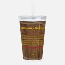15th Quote; Opportunit Acrylic Double-wall Tumbler