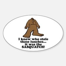 Sasquatch Stole the Lunches Oval Decal