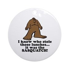 Sasquatch Stole the Lunches Ornament (Round)