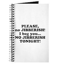 Please no JIBBERISH Journal
