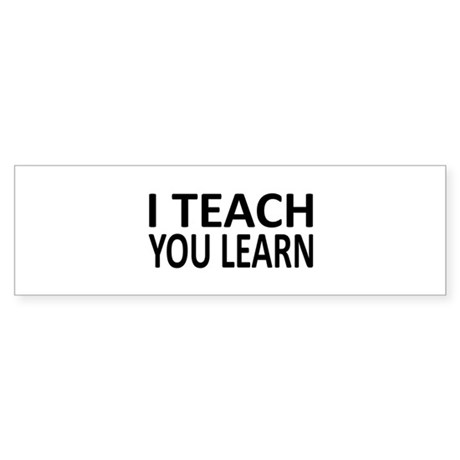 Teach-Learn Bumper Sticker