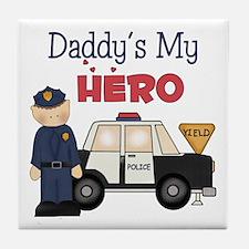 Daddy's My Hero Tile Coaster