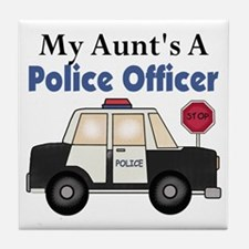 My Aunt's A Police Officer Tile Coaster