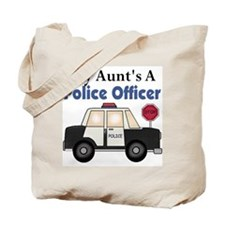 My Aunt's A Police Officer Tote Bag